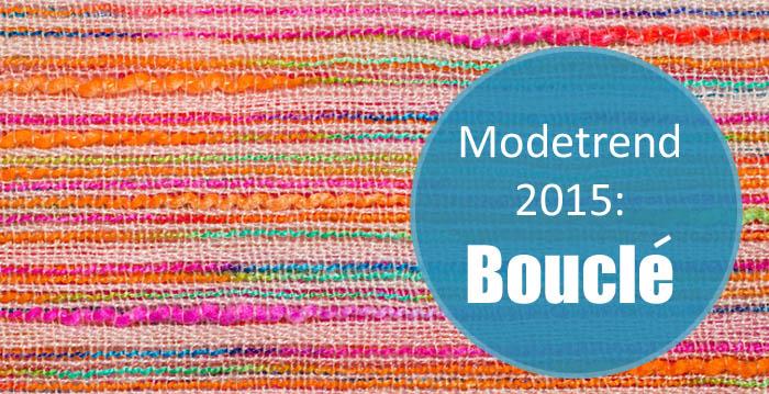 Modetrend 2015: Bouclé