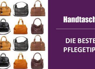 Die besten Pflegetipps für Handtaschen