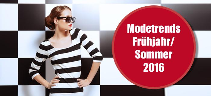 Die Modetrends für Frühjahr/Sommer 2016