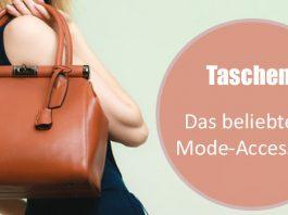 Taschen: Das beliebteste Mode-Accessoire